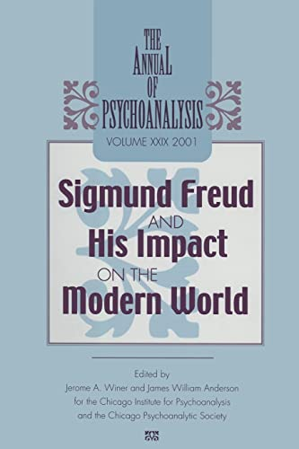 9781138005631: The Annual of Psychoanalysis, V. 29: Sigmund Freud and His Impact on the Modern World