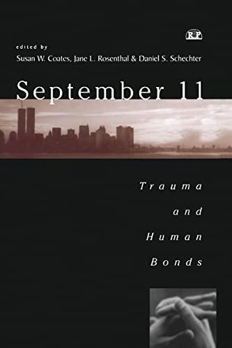 9781138005747: September 11: Trauma and Human Bonds (Relational Perspectives Book Series)