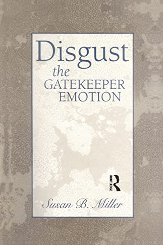 9781138005754: Disgust: The Gatekeeper Emotion