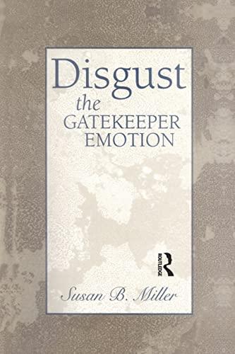 9781138005754: Disgust: The Gatekeeper Emotion