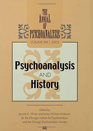 9781138005785: The Annual of Psychoanalysis, V. 31: Psychoanalysis and History