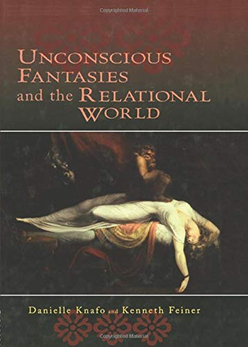 9781138005815: Unconscious Fantasies and the Relational World (Relational Perspectives Book Series)