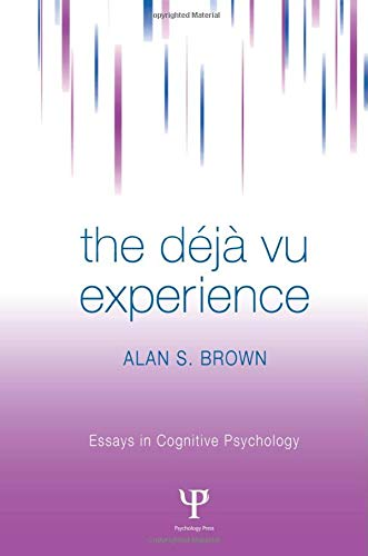 9781138006010: The Deja Vu Experience (Essays in Cognitive Psychology)