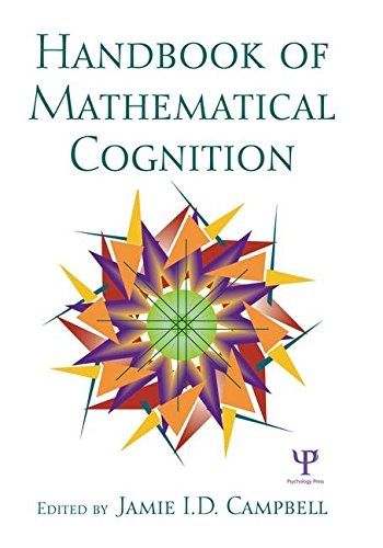 The Handbook of Mathematical Cognition: Campbell, Jamie I.D.