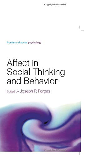 9781138006225: Affect in Social Thinking and Behavior (Frontiers of Social Psychology)