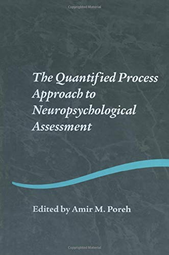 9781138006232: The Quantified Process Approach to Neuropsychological Assessment (Studies on Neuropsychology, Neurology and Cognition)
