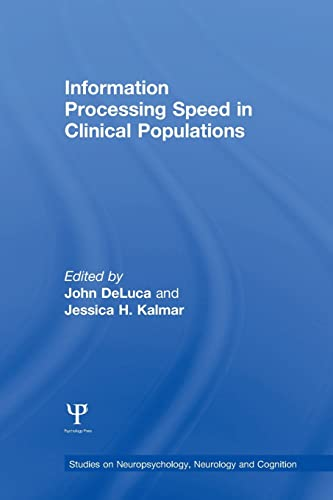 9781138006270: Information Processing Speed in Clinical Populations (Studies on Neuropsychology, Neurology and Cognition)
