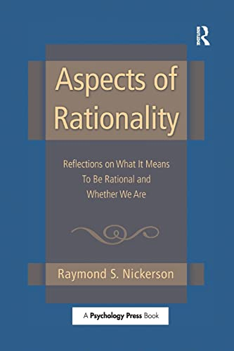 9781138006287: Aspects of Rationality: Reflections on What It Means To Be Rational and Whether We Are