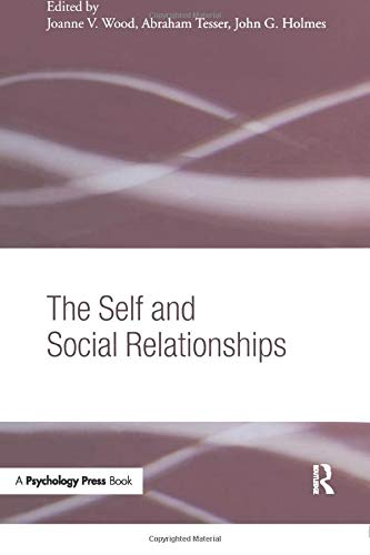 9781138006294: The Self and Social Relationships