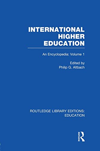 International Higher Education Volume 1: An Encyclopedia: ALTBACH, PHILIP