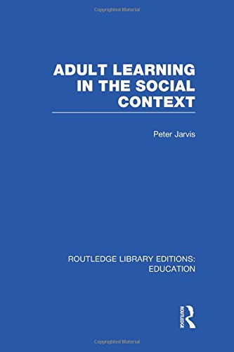 9781138006393: Adult Learning in the Social Context
