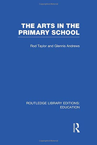 9781138006546: The Arts in the Primary School
