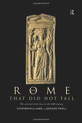 9781138007031: The Rome that Did Not Fall: The Survival of the East in the Fifth Century