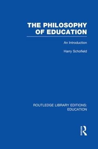 9781138007543: The Philosophy of Education (RLE Edu K): An Introduction