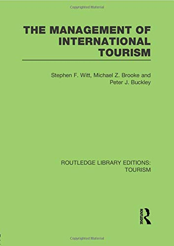 9781138007666: The Management of International Tourism (RLE Tourism)