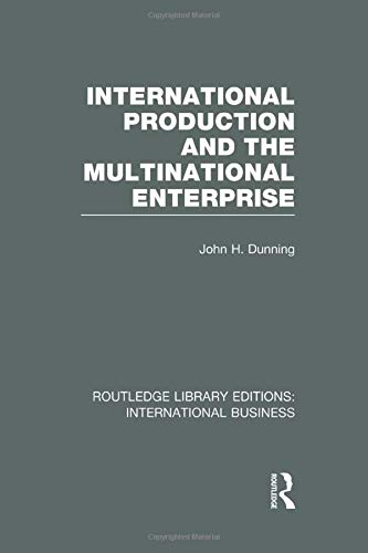 9781138007840: International Production and the Multinational Enterprise (RLE International Business): Volume 12 (Routledge Library Editions: International Business)