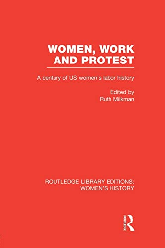 9781138008090: Women, Work, and Protest (Routledge Library Editions: Women's History)