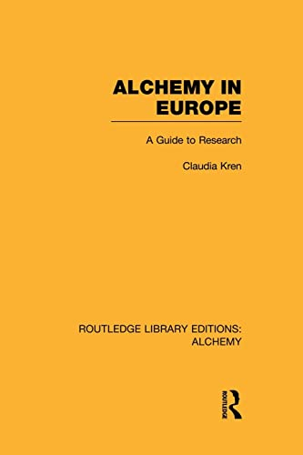 9781138008151: Alchemy in Europe (Routledge Library Editions: Alchemy)