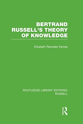9781138008175: Bertrand Russell's Theory of Knowledge