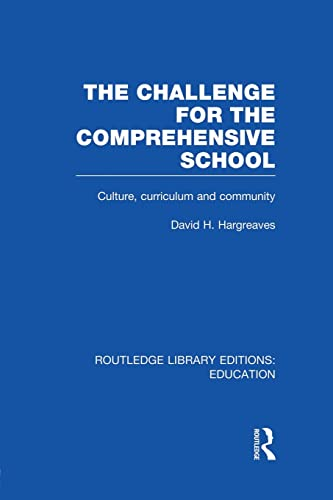 9781138008502: The Challenge For the Comprehensive School (Routledge Library Editions: Education)