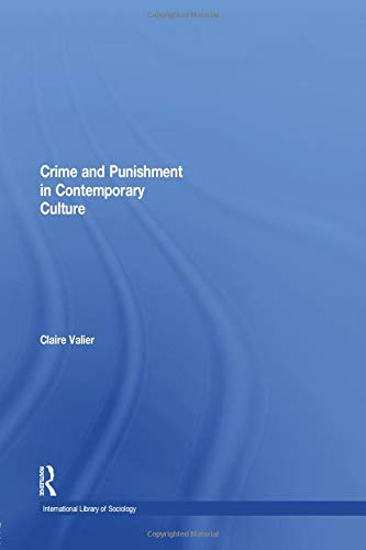 9781138008595: Crime and Punishment in Contemporary Culture (International Library of Sociology)