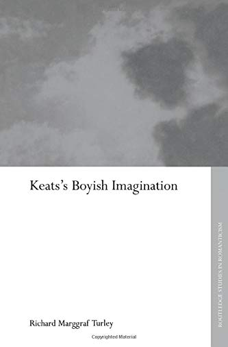9781138008632: Keats's Boyish Imagination (Routledge Studies in Romanticism)