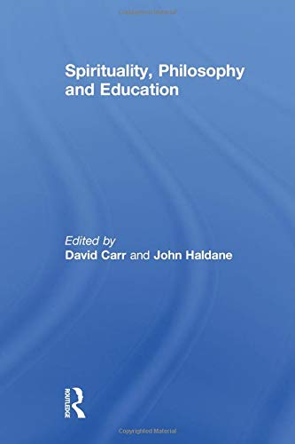 9781138008656: Spirituality, Philosophy and Education