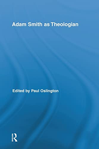 9781138008793: Adam Smith as Theologian (Routledge Studies in Religion)