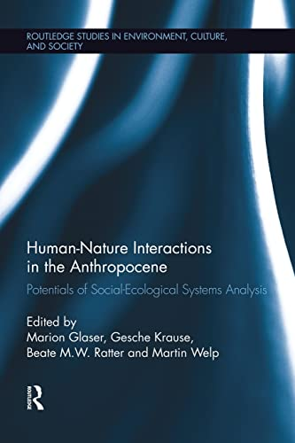 Human-Nature Interactions in the Anthropocene: Marion Glaser