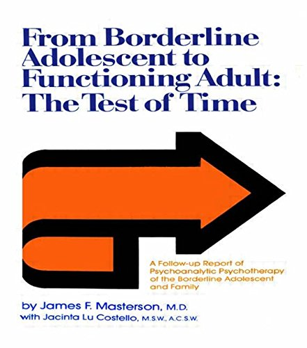 9781138009394: From Borderline Adolescent to Functioning Adult: The Test of Time