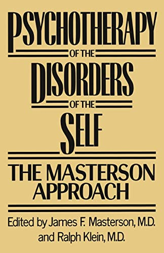 9781138009530: Psychotherapy of the Disorders of the Self