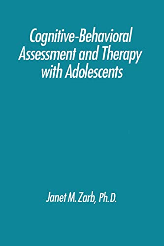 9781138009608: Cognitive-Behavioural Assessment And Therapy With Adolescents