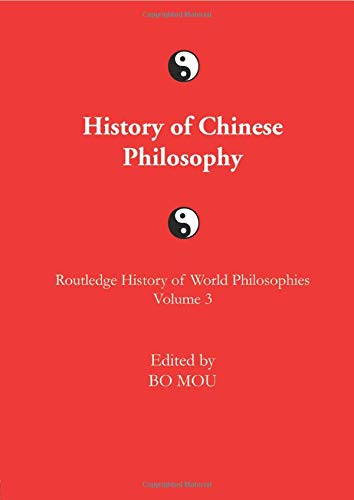 9781138010369: The Routledge History of Chinese Philosophy (Routledge History of World Philosophies)