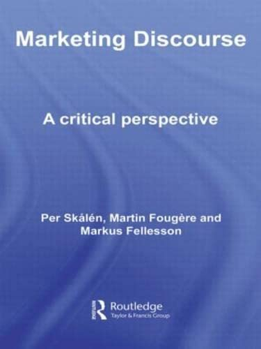 9781138010567: Marketing Discourse: A Critical Perspective