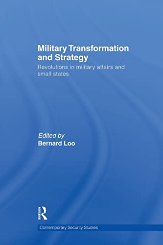Military Transformation and Strategy Revolutions in Military Affairs and Small States Contemporary ...