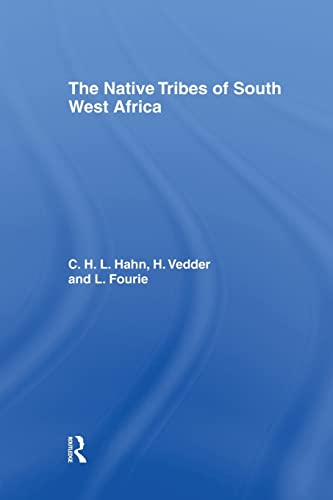 The Native Tribes of South West Africa: V. Vedder, Carl