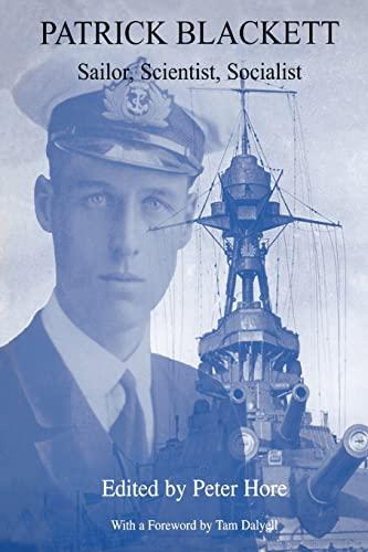 9781138011168: Patrick Blackett: Sailor, Scientist, Socialist
