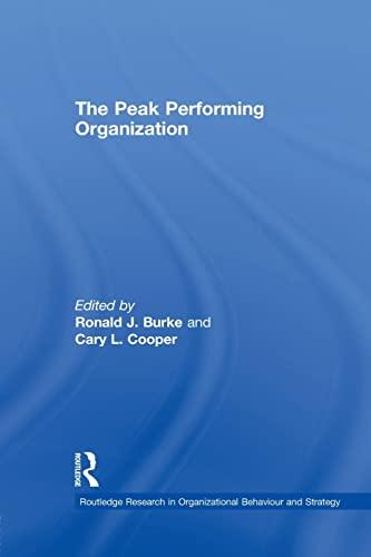 The Peak Performing Organization: Burke, Ronald J.