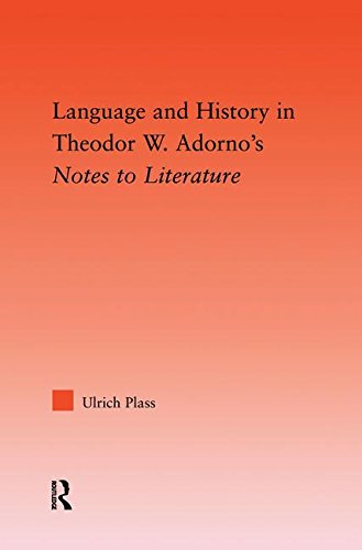 9781138011779: Language and History in Adorno's Notes to Literature