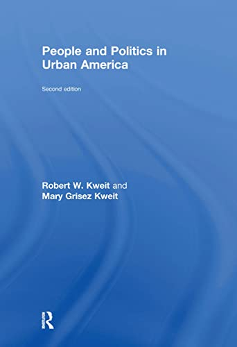 9781138012028: People and Politics in Urban America, Second Edition
