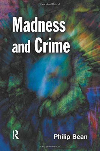 9781138012165: Madness and Crime