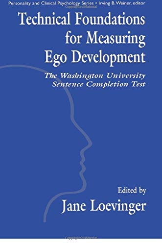 9781138012356: Technical Foundations for Measuring Ego Development: The Washington University Sentence Completion Test