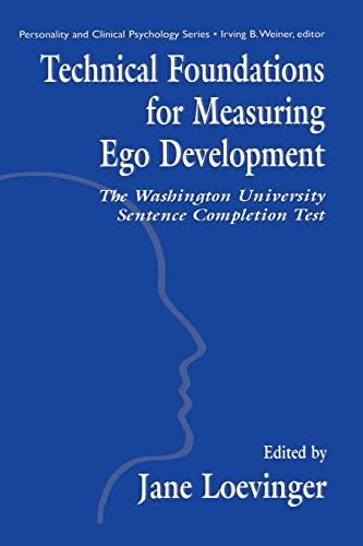 9781138012356: Technical Foundations for Measuring Ego Development: The Washington University Sentence Completion Test
