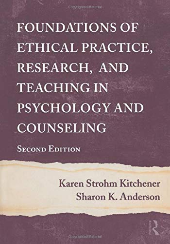 9781138012400: Foundations of Ethical Practice, Research, and Teaching in Psychology and Counseling