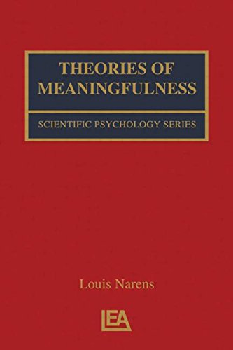 9781138012707: Theories of Meaningfulness (Scientific Psychology Series)