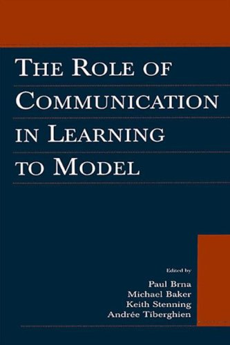 9781138012714: The Role of Communication in Learning To Model