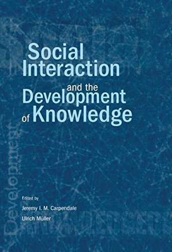 9781138012721: Social Interaction and the Development of Knowledge