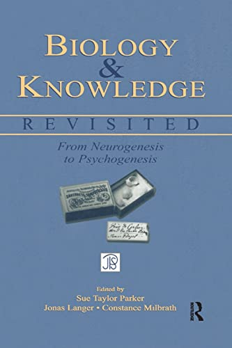 9781138012790: Biology and Knowledge Revisited: From Neurogenesis to Psychogenesis (Jean Piaget Symposia Series)