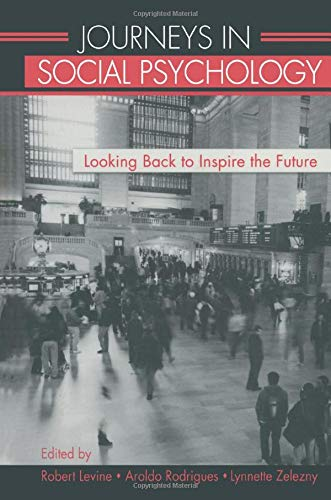 9781138012882: Journeys in Social Psychology: Looking Back to Inspire the Future
