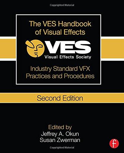 9781138012899: The VES Handbook of Visual Effects: Industry Standard VFX Practices and Procedures